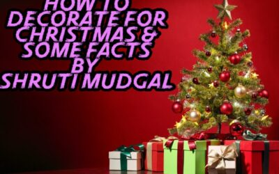 HOW TO DECORATE ON CHRISTMAS DIY & SOME FACTS