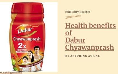 Health Benefits of Dabur Chyawanprash